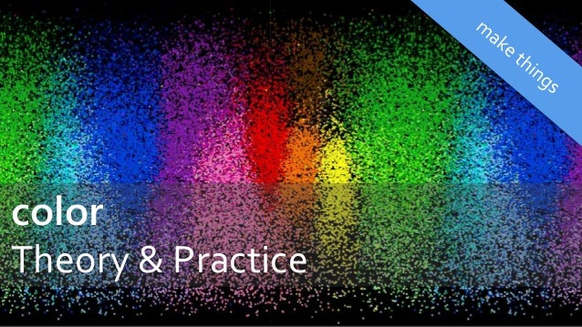 color Theory & Practice