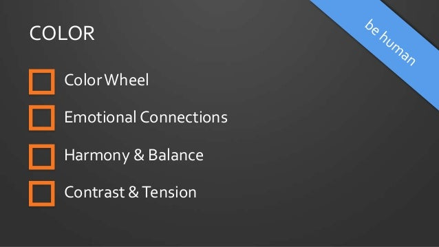 COLOR ColorWheel Emotional Connections Harmony & Balance Contrast &Tension