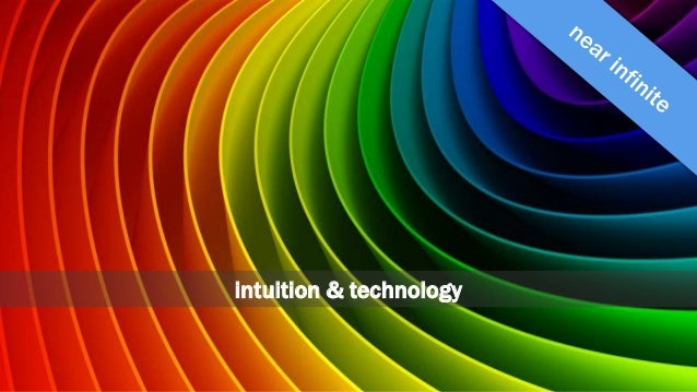 intuition & technology