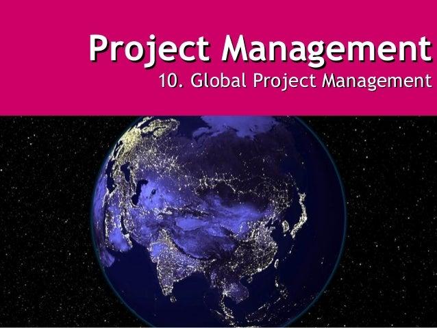 Project Management   10. Global Project Management