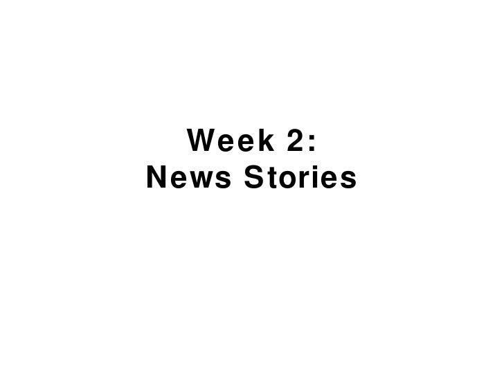 Week 2:News Stories