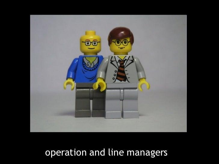 <ul><li>operation and line managers  </li></ul>