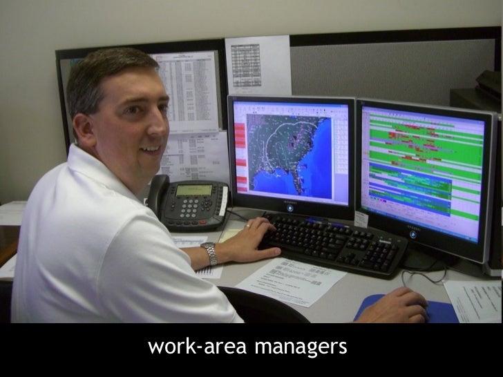 <ul><li>work-area managers </li></ul>