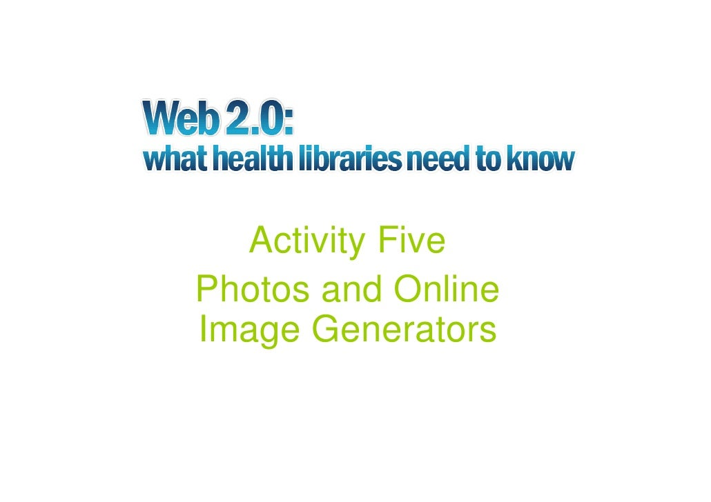 Activity Five Photos and Online Image Generators