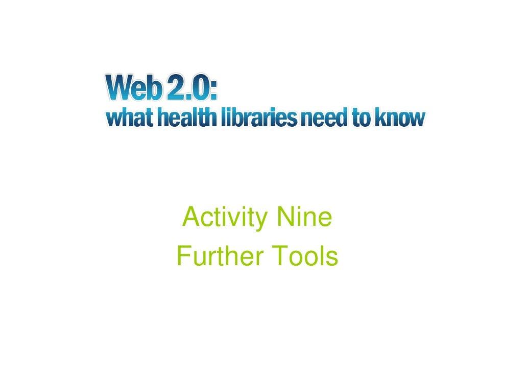 Activity Nine Further Tools