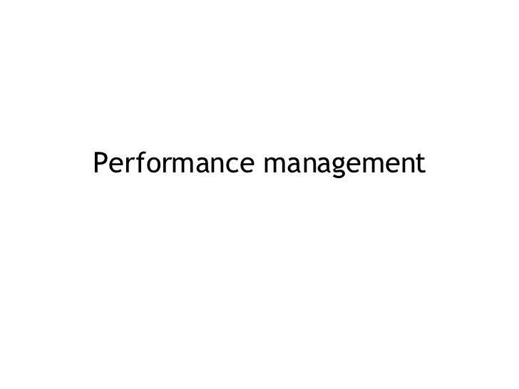 The Project Management Process - Week 9   Performance Management Slide 3