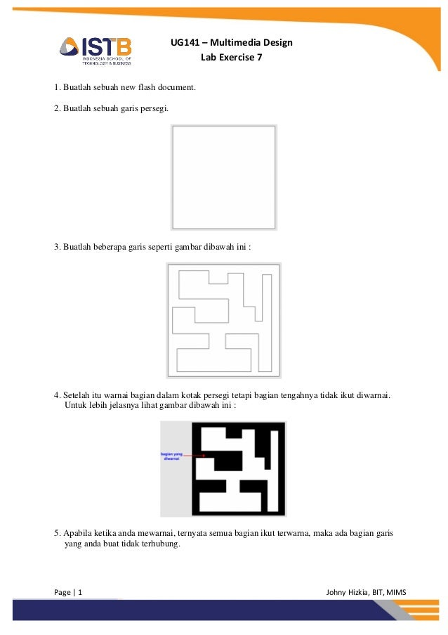 Page   1 Johny Hizkia, BIT, MIMSUG141 – Multimedia DesignLab Exercise 71. Buatlah sebuah new flash document.2. Buatlah seb...