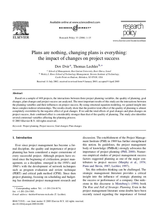 Research Policy 33 (2004) 1–15Plans are nothing, changing plans is everything:the impact of changes on project successDov ...