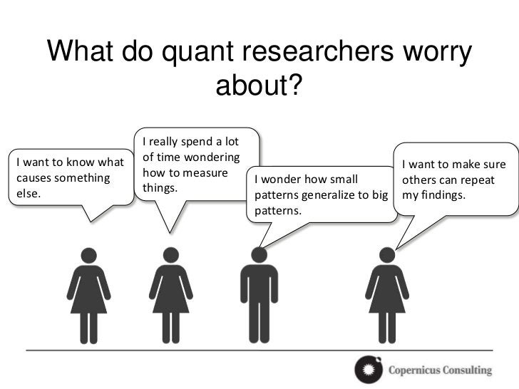 What do quant researchers worry                about?                      I really spend a lotI want to know what   of ti...