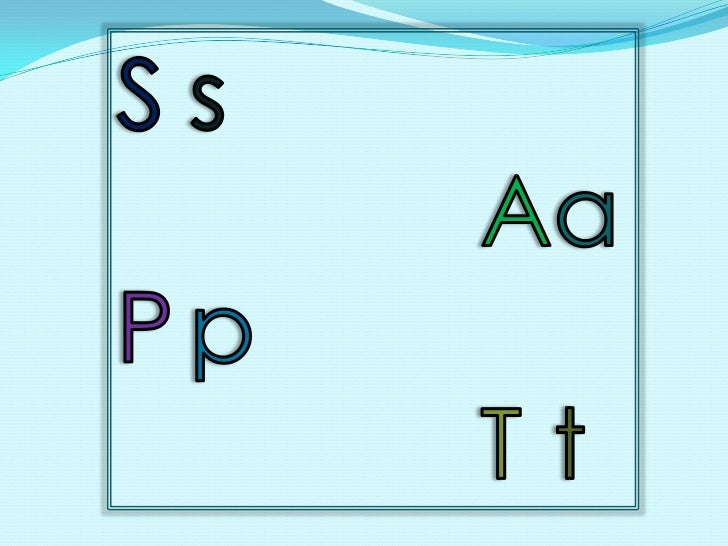 Ss<br />Aa<br />Pp<br />Tt<br />