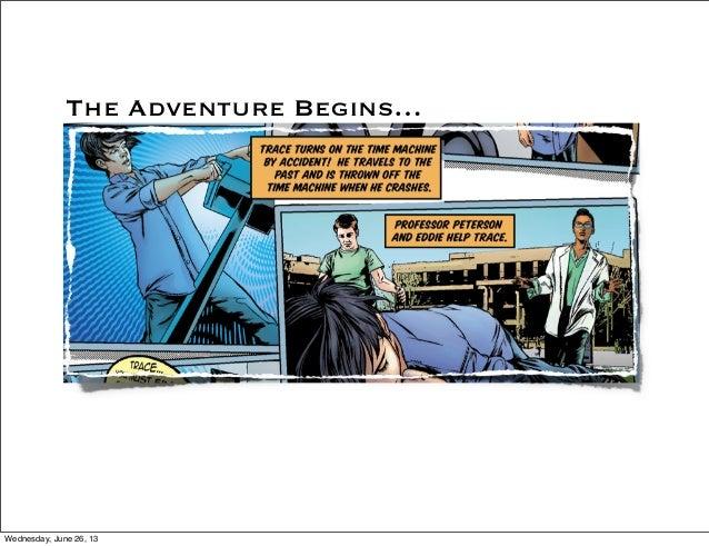 The Adventure Begins…Wednesday, June 26, 13