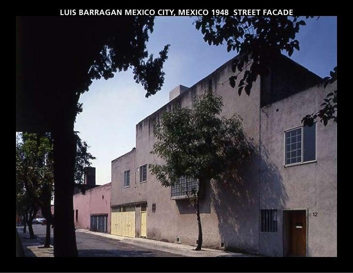 LUIS BARRAGAN MEXICO CITY, MEXICO 1948 STREET FACADE