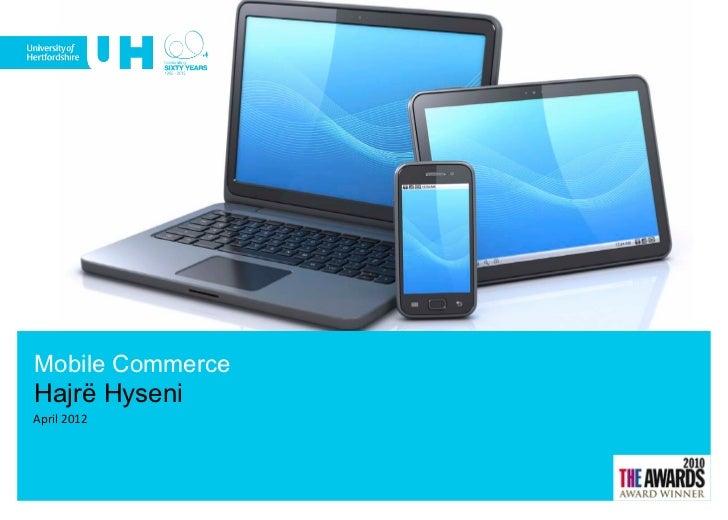 Mobile CommerceHajrë HyseniApril 2012