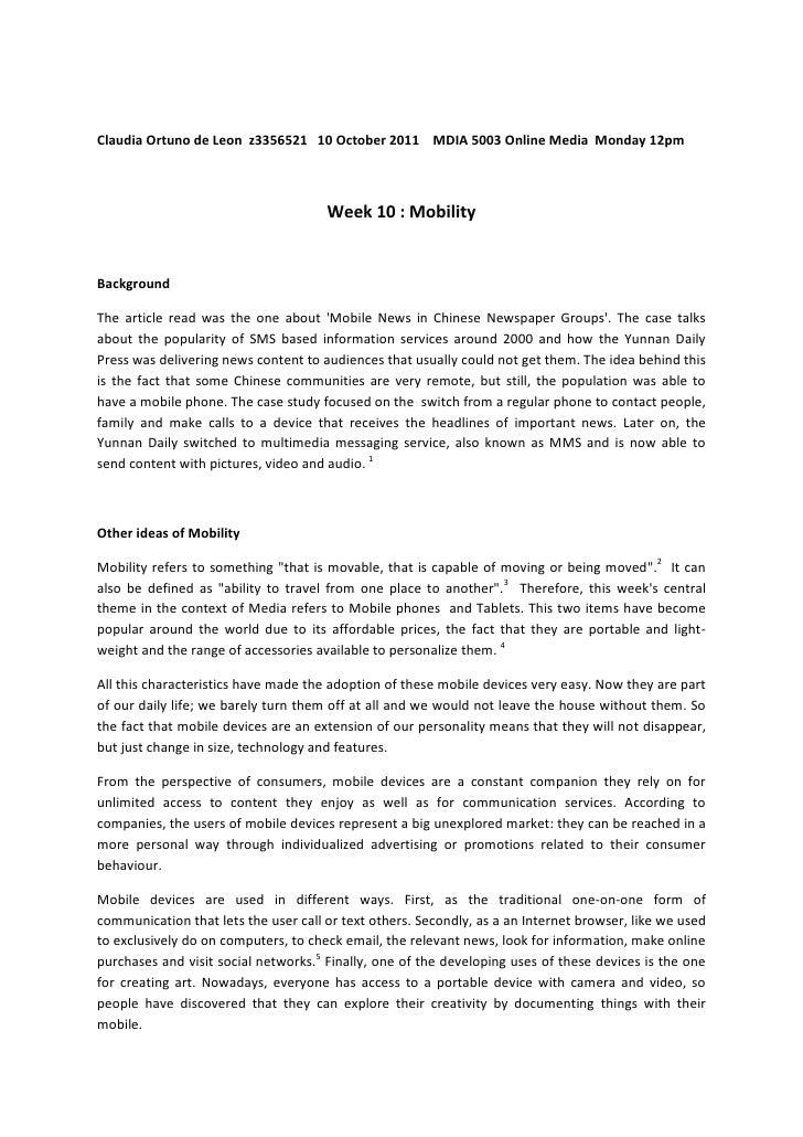 Claudia Ortuno de Leon  z3356521   10 October 2011    MDIA 5003 Online Media  Monday 12pm<br />Week 10 : Mobility<br />Bac...