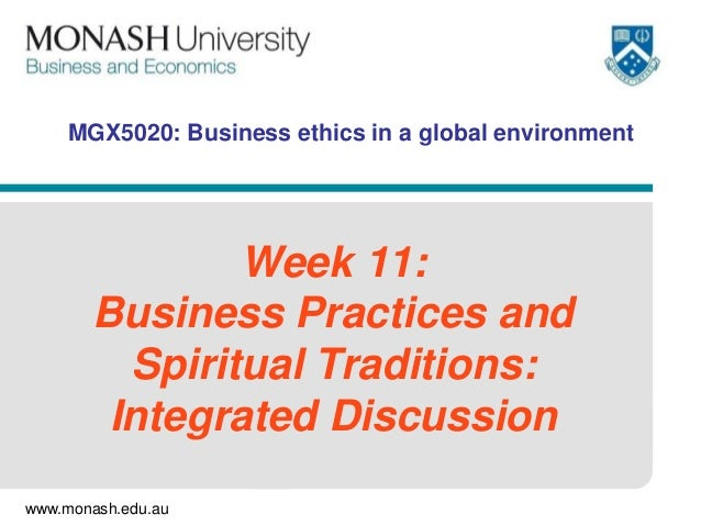 MGX5020: Business ethics in a global environment  Week 11: Business Practices and Spiritual Traditions: Integrated Discuss...