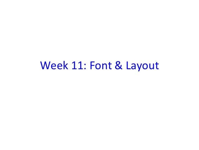 Week 11: Font & Layout