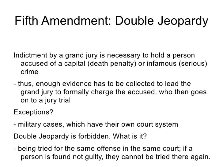 fifth amendment indictment of grand jury Grand jury proceedings in the state unless on a presentment or indictment of a grand jury  while the fifth amendment guarantee of prosecution by grand.