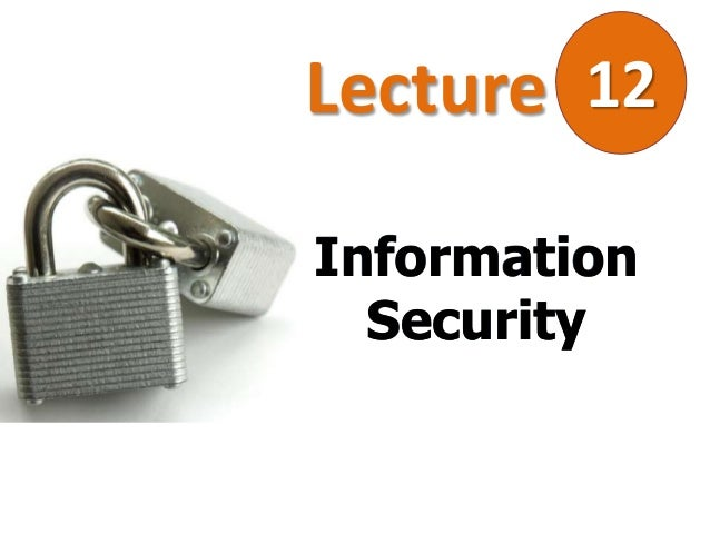 Lecture 12 Information Security