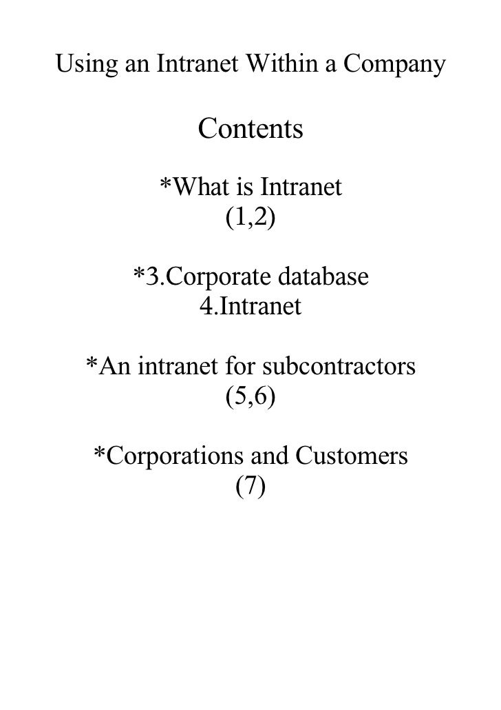 Using an Intranet Within a Company              Contents          *What is Intranet              (1,2)        *3.Corporate...
