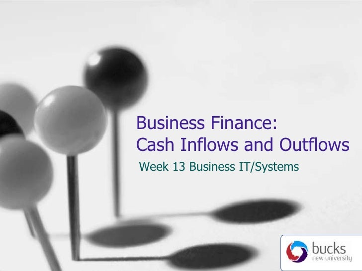Week 13 Financial Inflows and Outflows