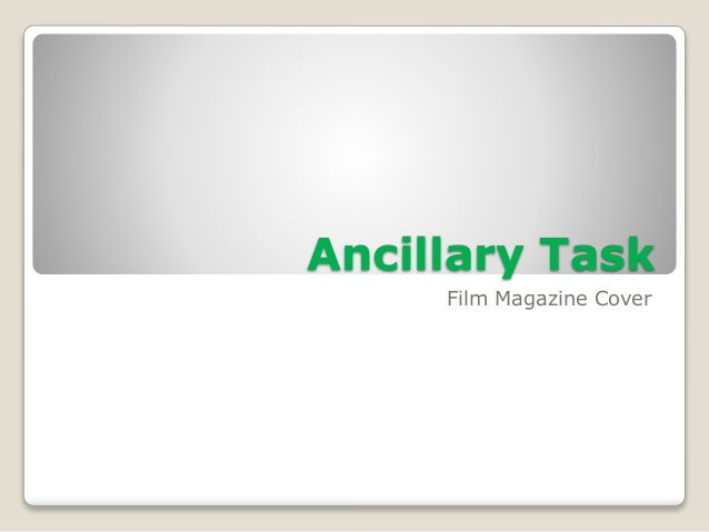 Ancillary Task Film Magazine Cover