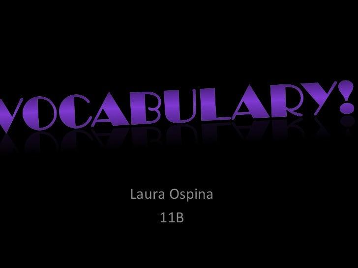 Laura Ospina 11B