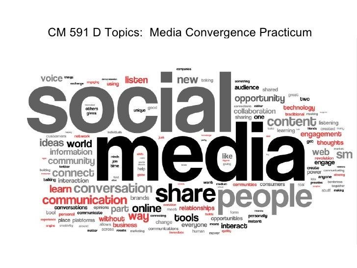 CM 591 D Topics:  Media Convergence Practicum