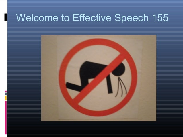 Welcome to Effective Speech 155