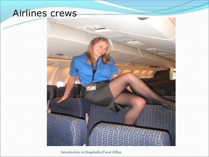 Airlines crews          Introduction to Hospitality/Front Office