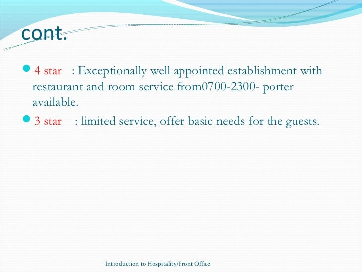 cont.4 star : Exceptionally well appointed establishment with restaurant and room service from0700-2300- porter available...