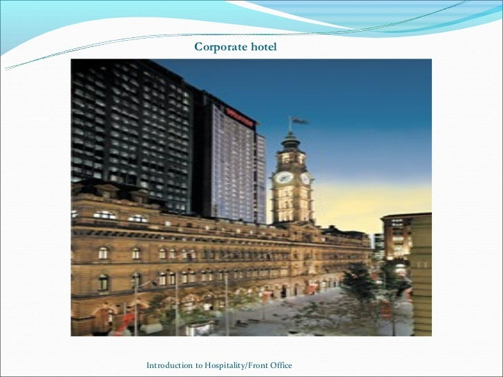 Corporate hotelIntroduction to Hospitality/Front Office