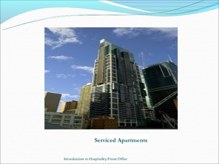 Serviced ApartmentsIntroduction to Hospitality/Front Office