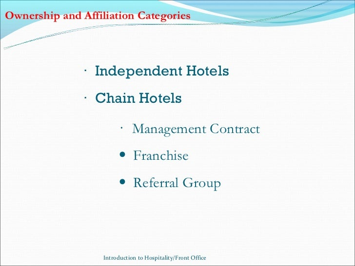 Ownership and Affiliation Categories               · Independent Hotels               · Chain Hotels                      ...