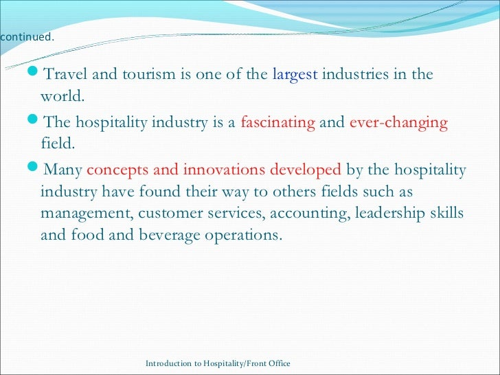 why is accounting important in the hospitality industry Over the years, the hospitality industry has received a bad reputation for high turnover and a shallow talent pool why is this most establishments will be quick to say it's not their fault, it's the other restaurants out there that are careless in their management practices.