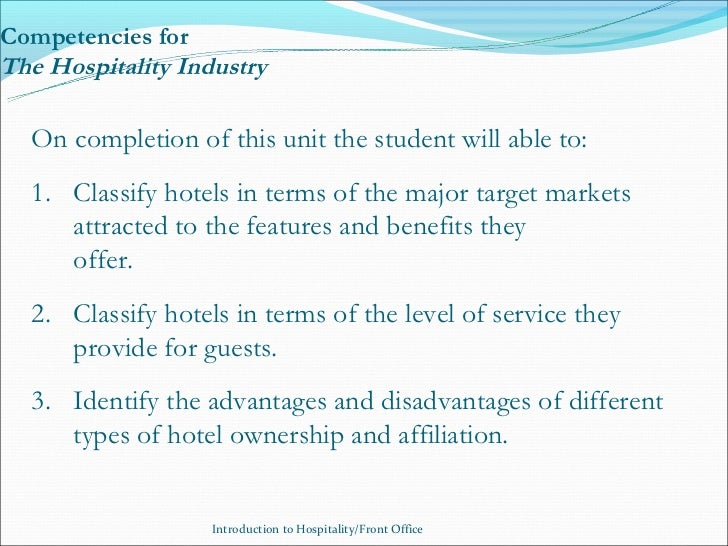 advantages and disadvantages of hospitality industry tourism essay The impact of cultural diversity within the hospitality & tourism industry diversity 4 ii2 disadvantages of cultural diversity 5 iii organizational culture 5 iv.