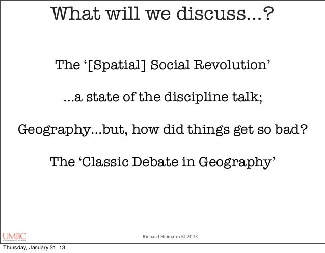What will we discuss…?                    The '[Spatial] Social Revolution'                       …a state of the discipli...