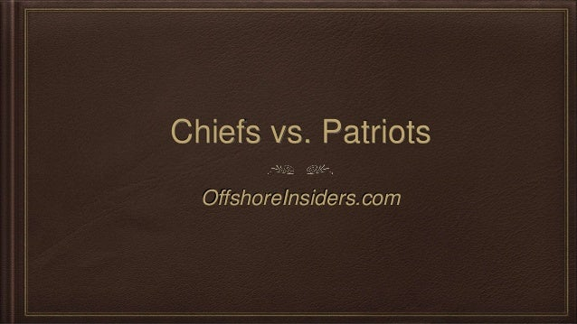Chiefs vs. Patriots OffshoreInsiders.com