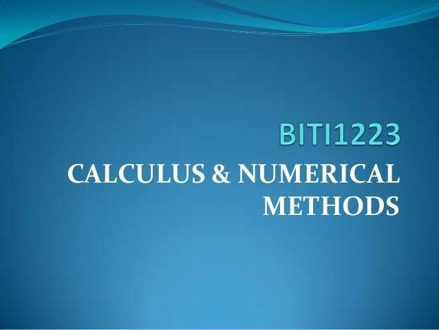 CALCULUS & NUMERICAL METHODS