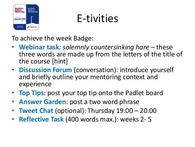 E-tivities To achieve the week Badge: • Webinar task: solemnly countersinking hare – these three words are made up from th...