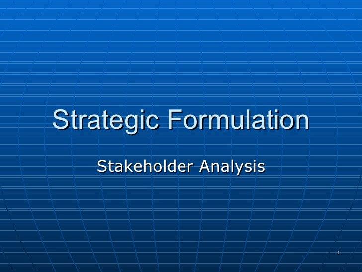 Strategic Formulation Stakeholder Analysis