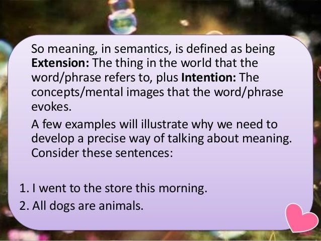 Meaning I: Semantics