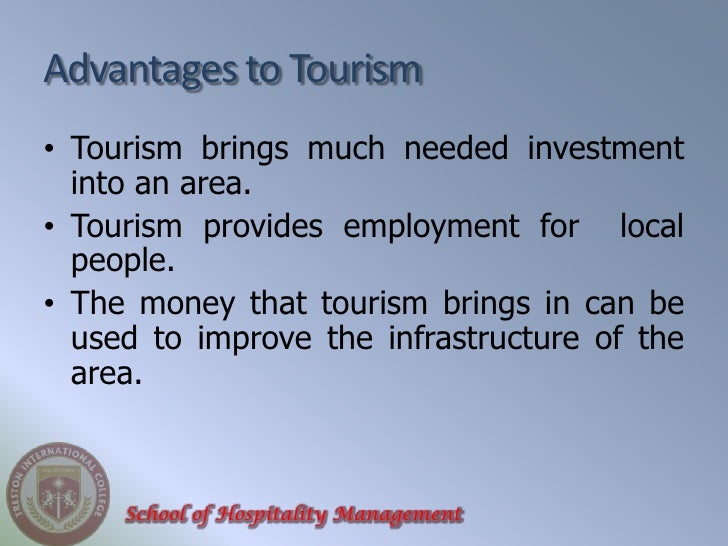 disadvantages of sport tourism Advantages & disadvantages of tourism advantages tourism  provides foreign exchange (us dollars) which allows: i) the government to pay  bills.