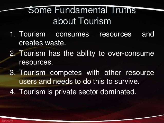 some fundamental truths about tourism The statement of fundamental truths has become an integral part of assemblies of god identity at the 1915 council it was necessary to lay some ground rules on.