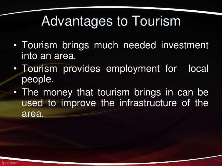 advantages of tourism