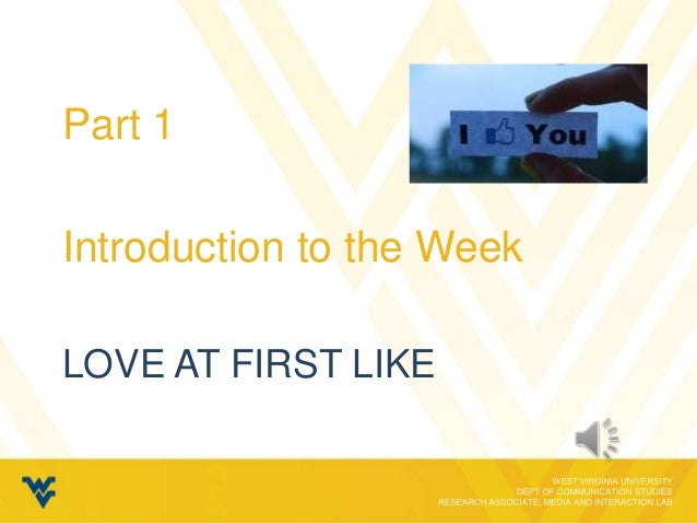 Part 1Introduction to the WeekLOVE AT FIRST LIKE