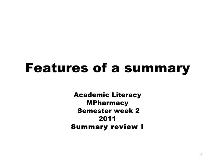 Week 2 2011 features of a summary