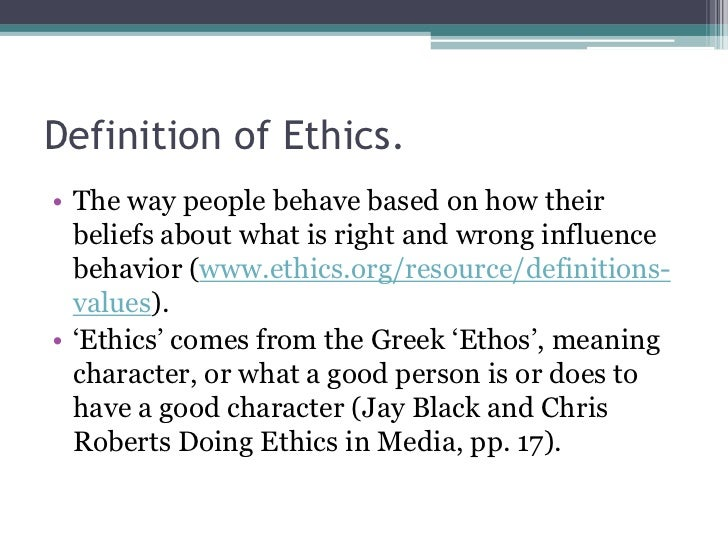 what do ethics morality in business mean Ethics aims to answer one big question how should i live ethical beliefs shape the way we live - what we do, what we make and the world we create through our choices.