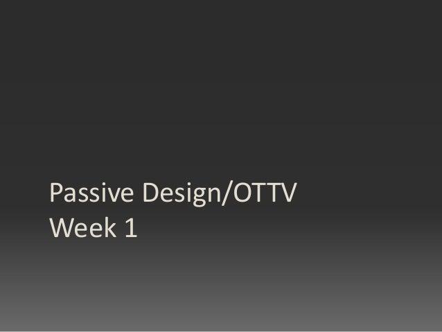 Passive Design/OTTV Week 1