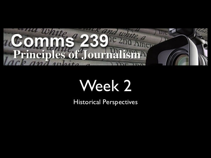 Week 2Historical Perspectives
