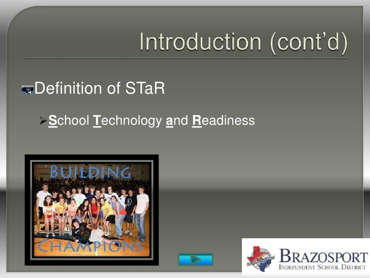 Definition of STaR School Technology and Readiness